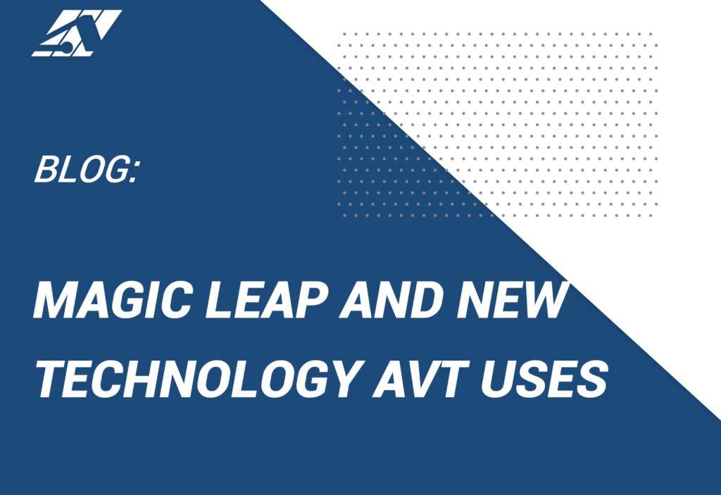 Magic Leap and AVT Simulation