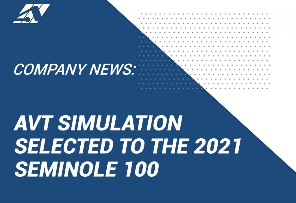 AVT Simulation Ground Vehicle Simulator Apache Simulator Selected Seminole 100 Florida State Seminole