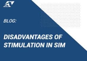 Disadvantages of Stimulation in Simulation